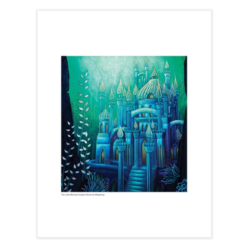 Little Mermaid Palace Fine Art Prints Home Fine Art Print by The Metaphrog Artist Shop