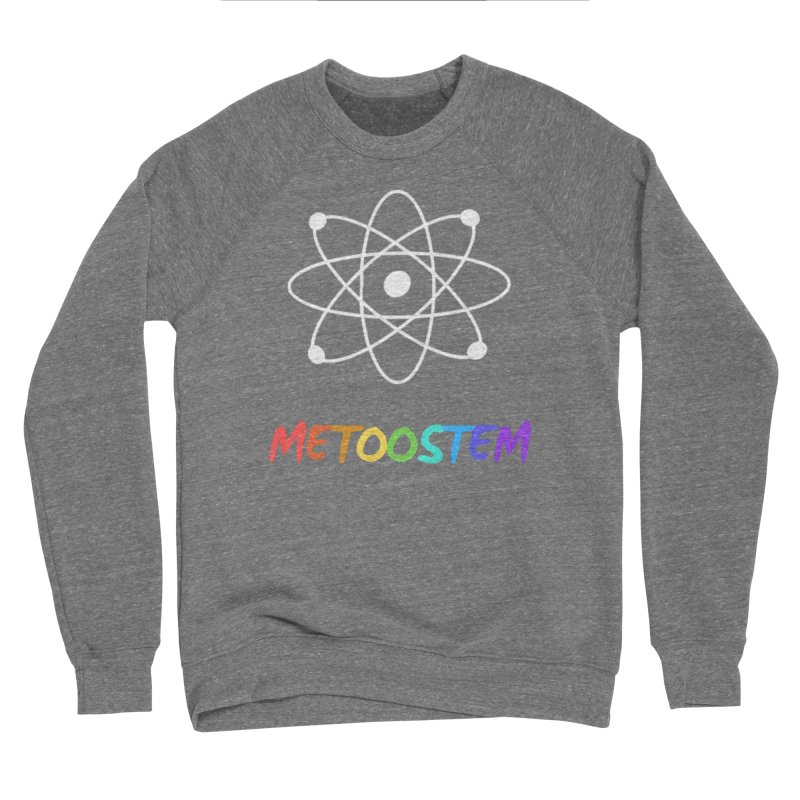 MeTooSTEM Rainbow Women's Sponge Fleece Sweatshirt by MeTooSTEM