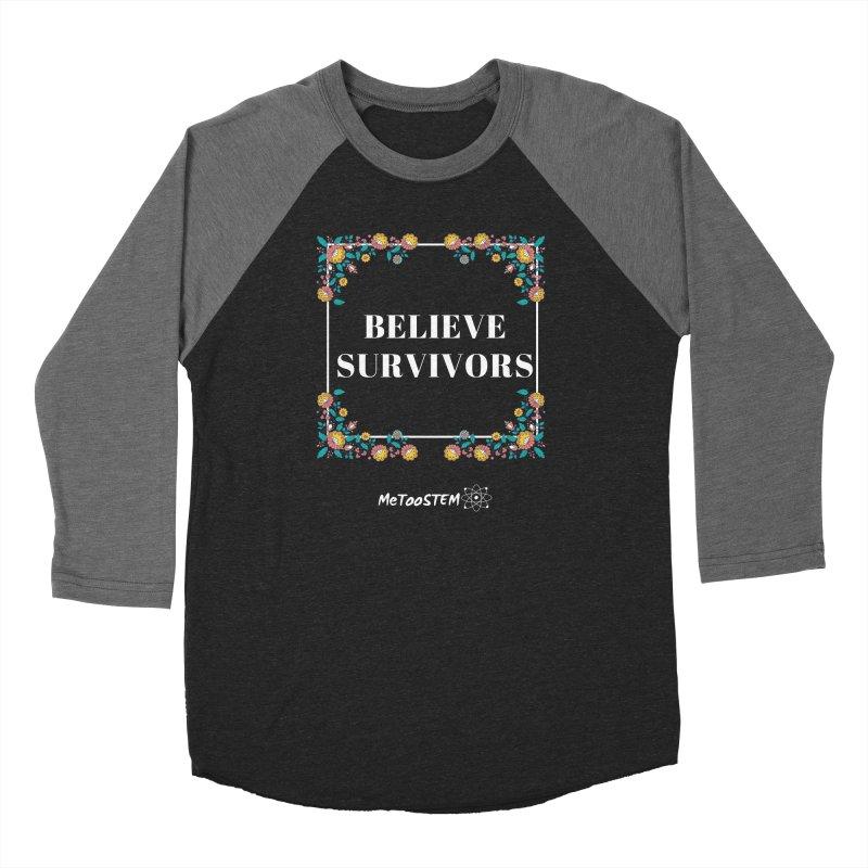 Believe Survivors - Floral Men's Baseball Triblend Longsleeve T-Shirt by MeTooSTEM