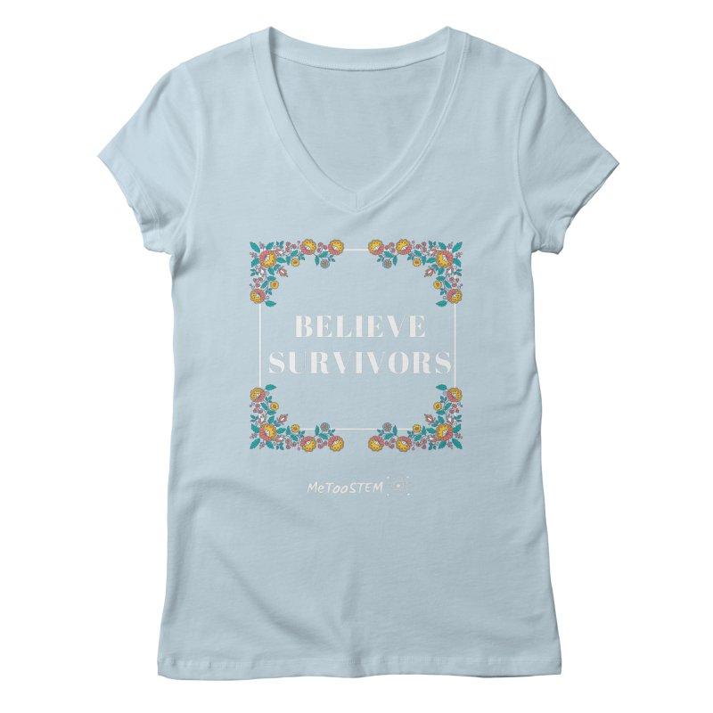 Believe Survivors - Floral Women's Regular V-Neck by MeTooSTEM