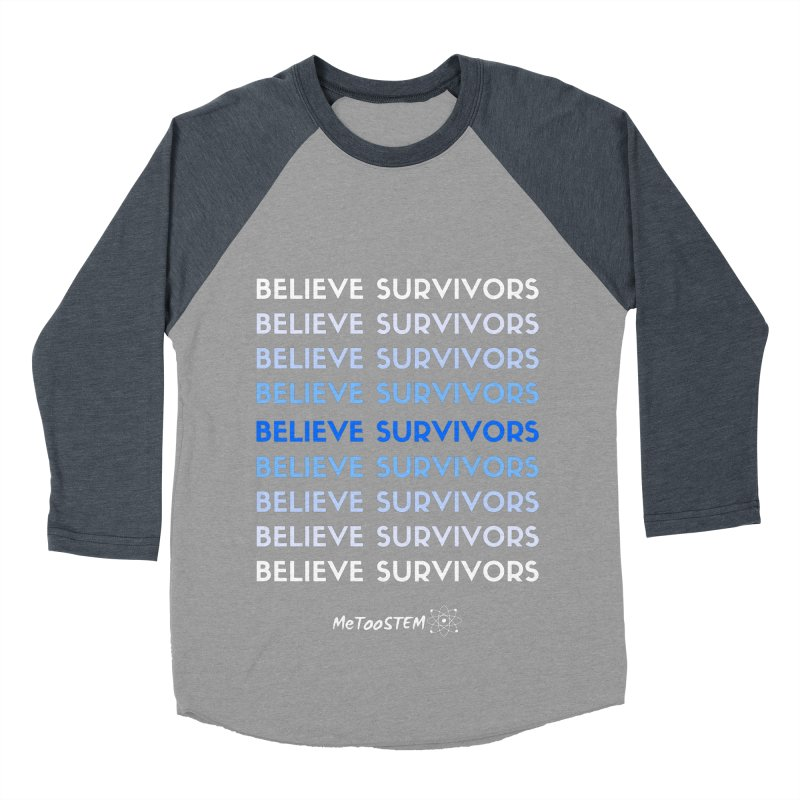Believe Survivors - Blue Women's Baseball Triblend Longsleeve T-Shirt by MeTooSTEM