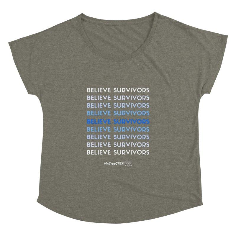 Believe Survivors - Blue Women's Dolman Scoop Neck by MeTooSTEM