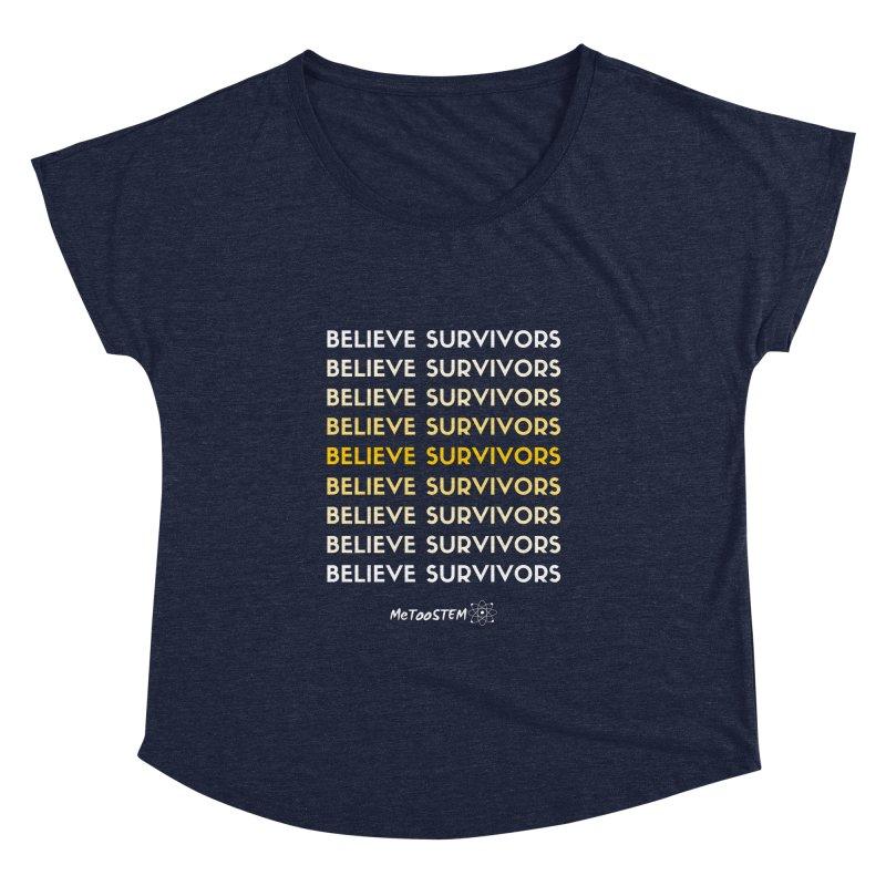 Believe Survivors - Yellow Women's Dolman Scoop Neck by MeTooSTEM