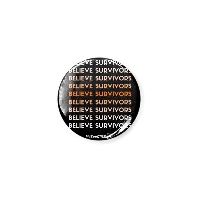 Believe Survivors - Orange Accessories Button by MeTooSTEM