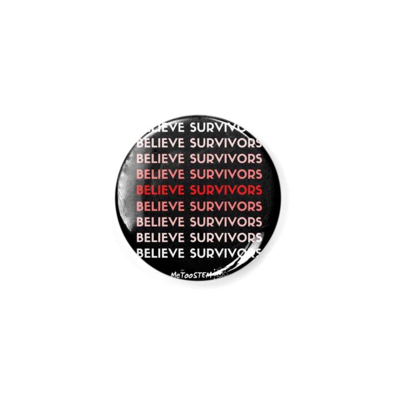 Believe Survivors - Red Accessories Button by MeTooSTEM