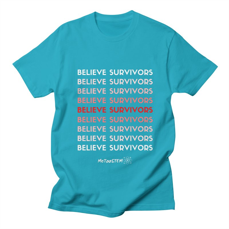 Believe Survivors - Red Women's Regular Unisex T-Shirt by MeTooSTEM