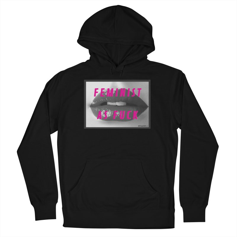 Feminist as Fuck Women's French Terry Pullover Hoody by MeTooSTEM