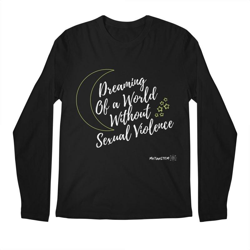 Dreaming of a World Men's Regular Longsleeve T-Shirt by MeTooSTEM