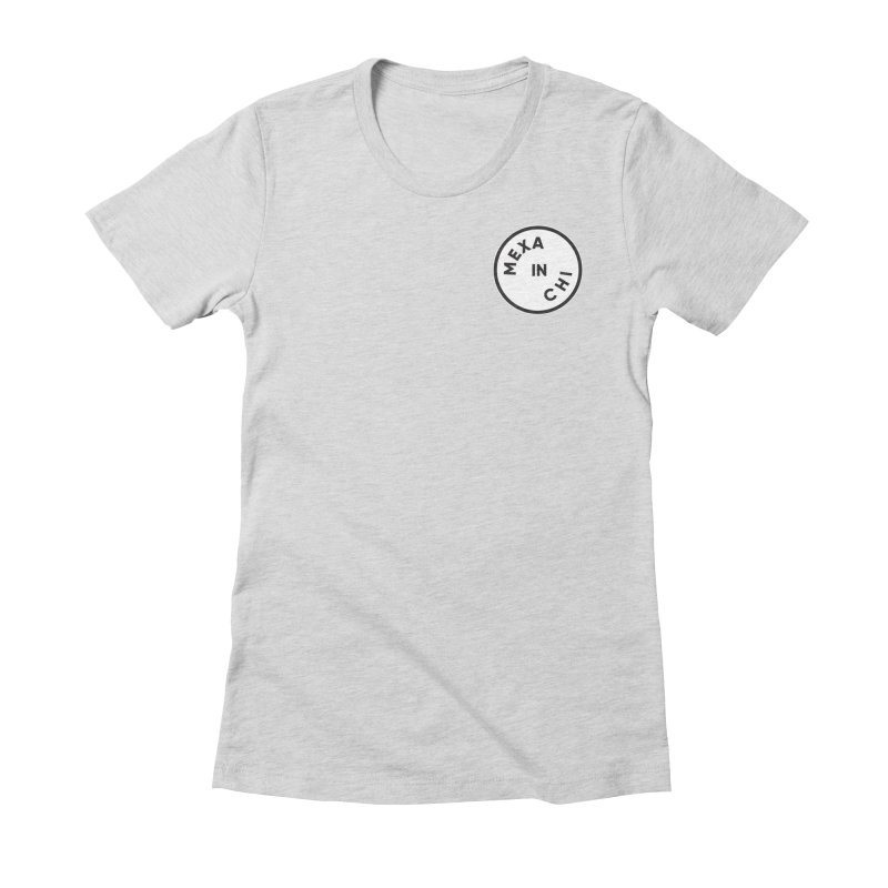 Chicago Women's Fitted T-Shirt by Mexa In NYC