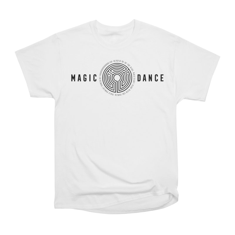MAGIC DANCE Men's Classic T-Shirt by Mexican Dave's Artist Shop