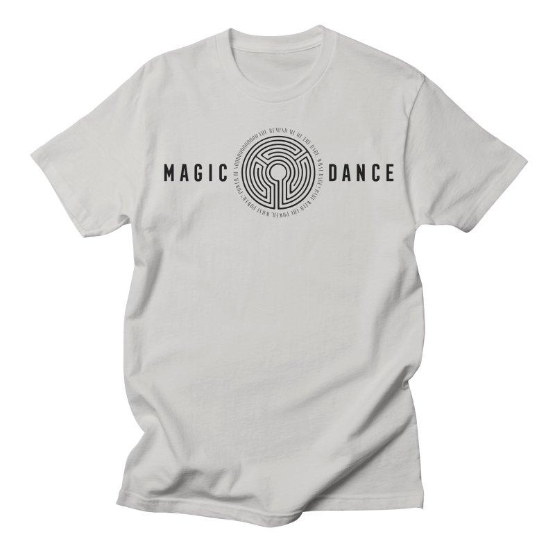 MAGIC DANCE Men's T-Shirt by Mexican Dave's Artist Shop
