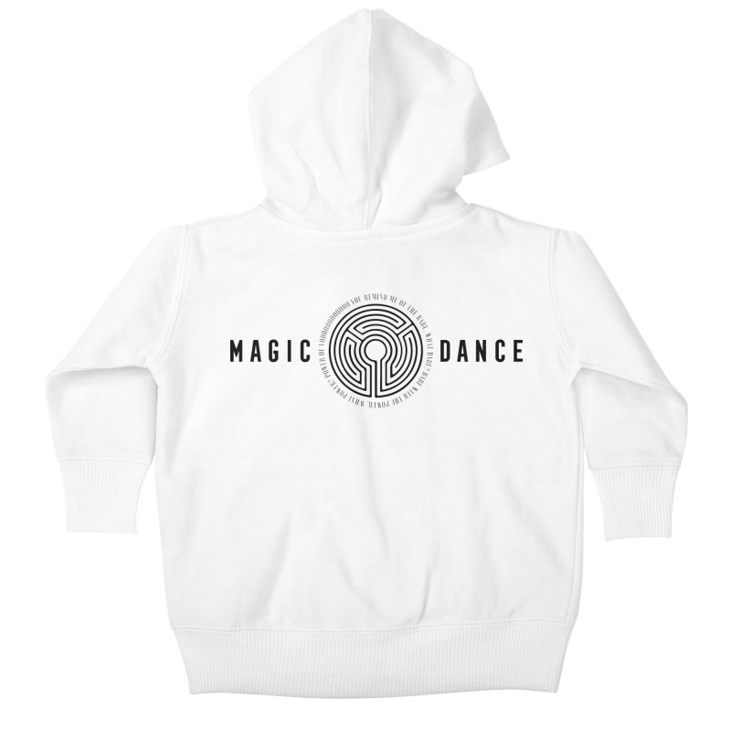 MAGIC DANCE Kids Baby Zip-Up Hoody by Mexican Dave's Artist Shop