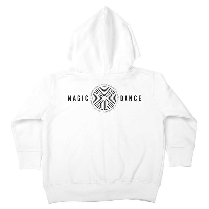 MAGIC DANCE Kids Toddler Zip-Up Hoody by Mexican Dave's Artist Shop