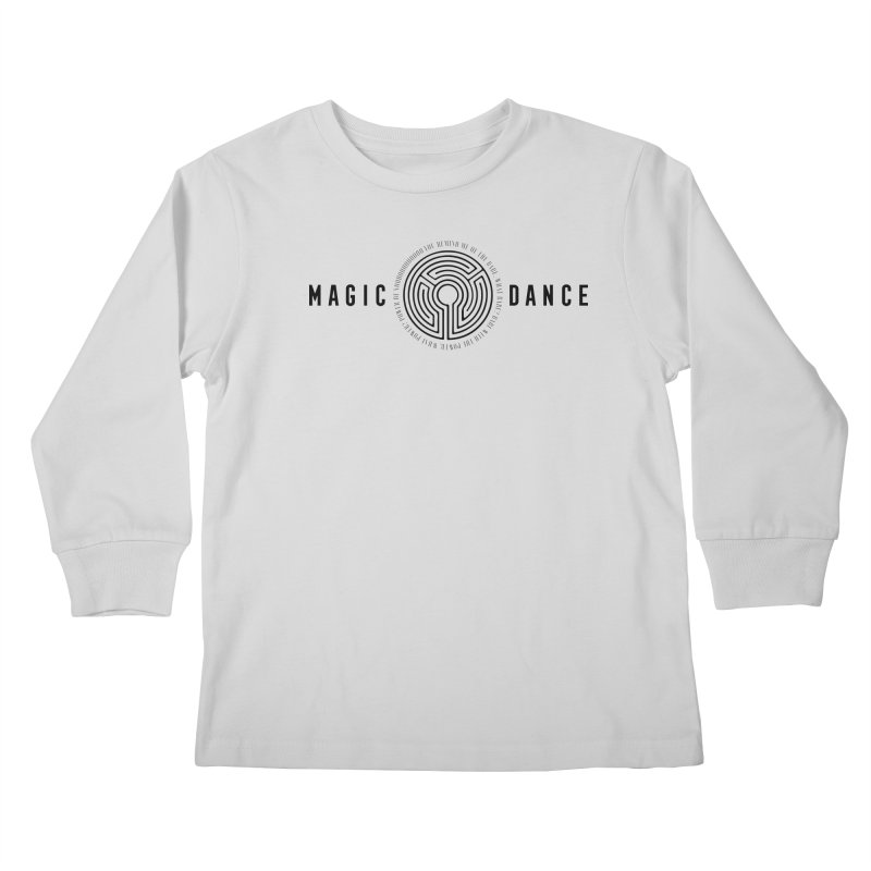 MAGIC DANCE Kids Longsleeve T-Shirt by Mexican Dave's Artist Shop