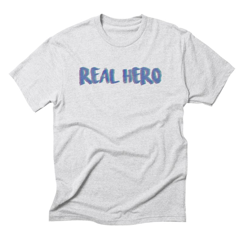 Real Hero Men's Triblend T-Shirt by Mexican Dave's Artist Shop