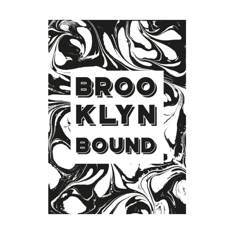 Brooklyn Bound by Mexican Dave's Artist Shop