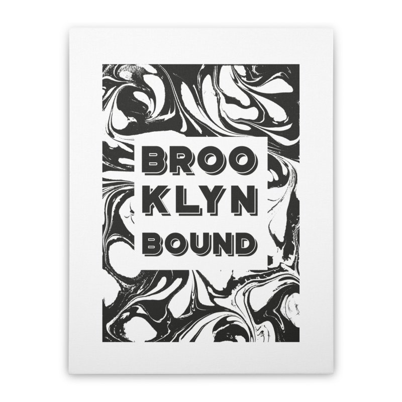 Brooklyn Bound Home Stretched Canvas by Mexican Dave's Artist Shop