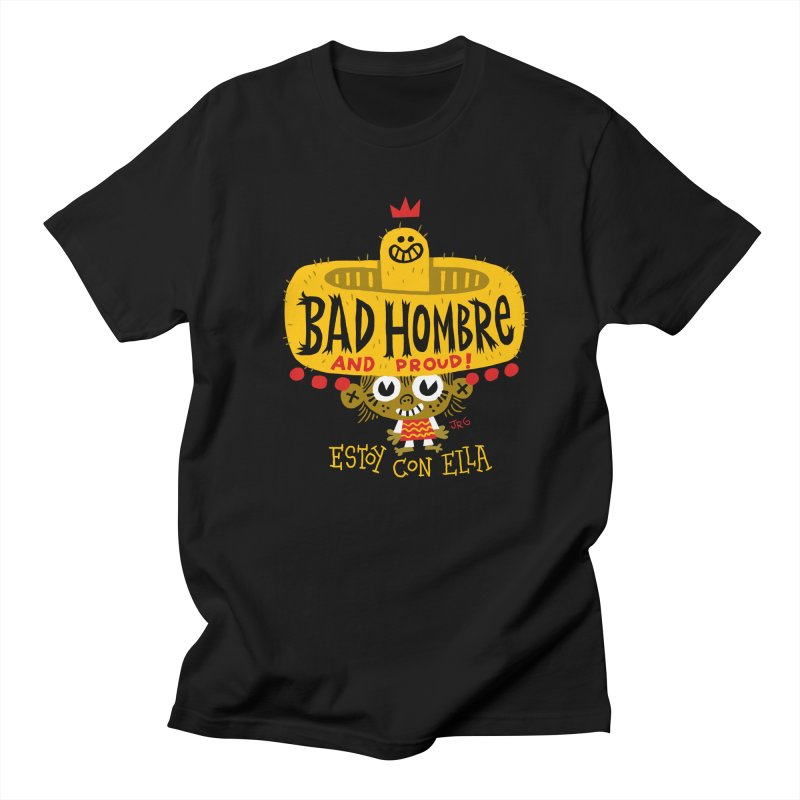BAD HOMBRE Men's Regular T-Shirt by Super Macho Artist Shop