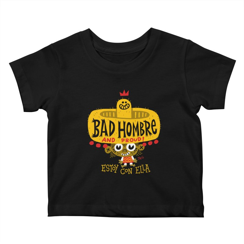 BAD HOMBRE Kids Baby T-Shirt by Super Macho Artist Shop