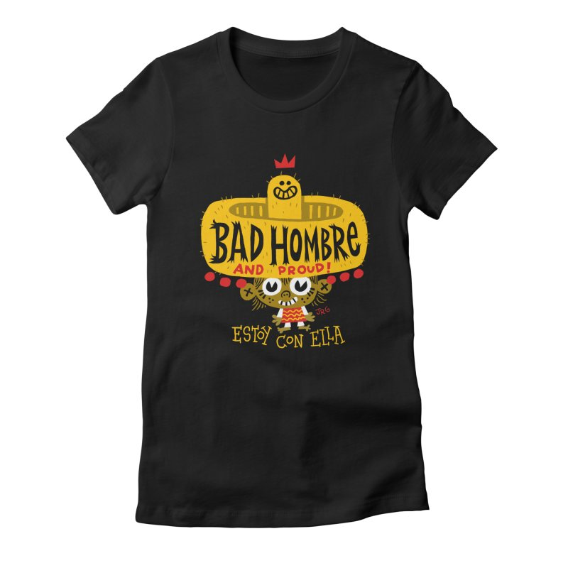 BAD HOMBRE Women's Fitted T-Shirt by Super Macho Artist Shop