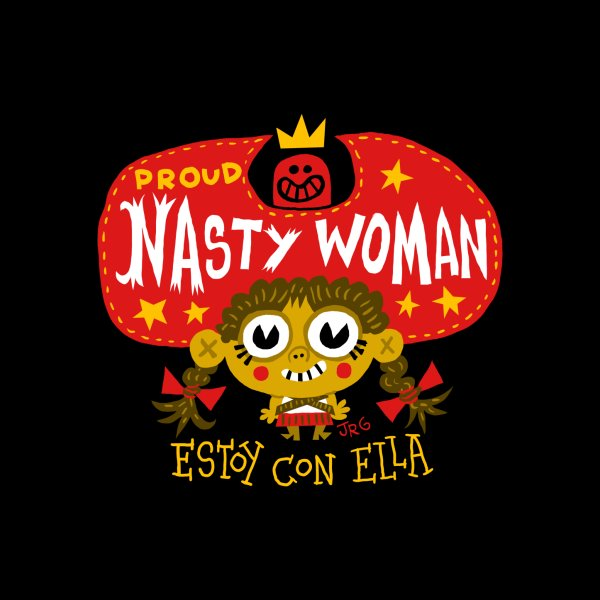 Design for Nasty Woman