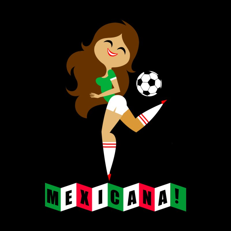 Mexicana Futbol None  by Super Macho Artist Shop