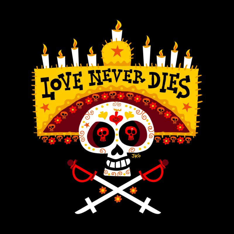 Love Never Dies by Super Macho Artist Shop