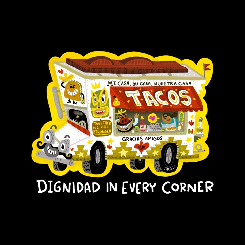 Taco Truck by Super Macho Artist Shop