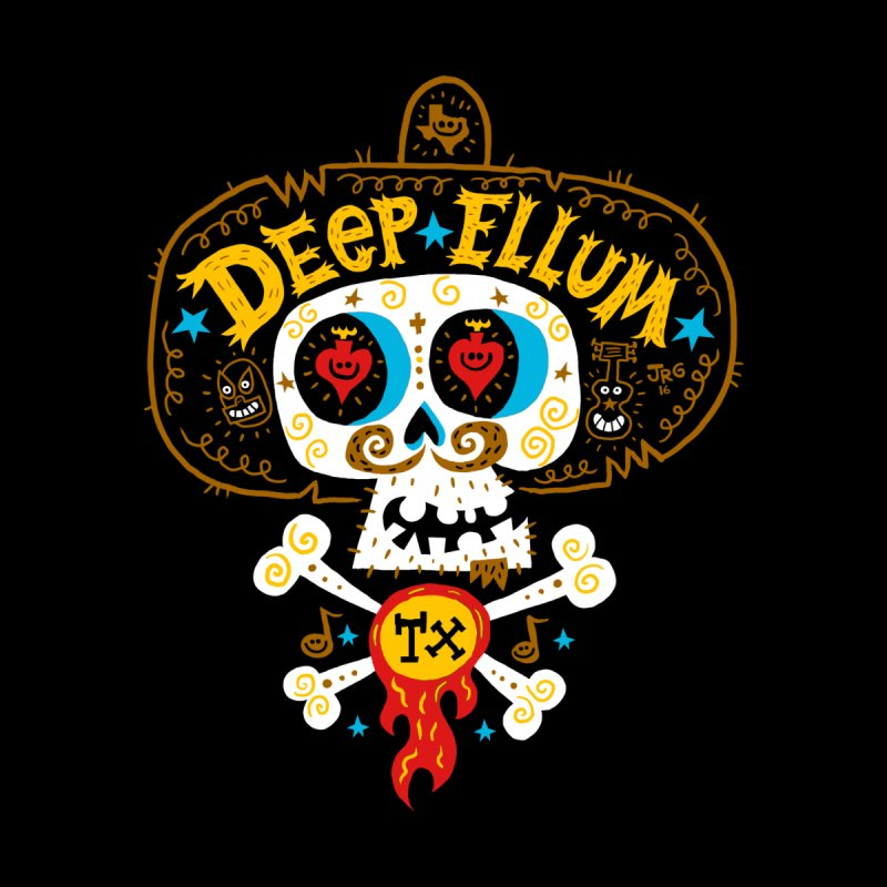 Deep Ellum    by Super Macho Artist Shop