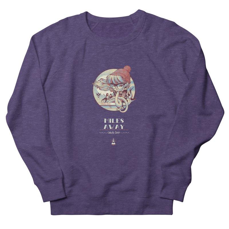 MILES AWAY - JoNAH Women's Sweatshirt by mfk00's Artist Shop