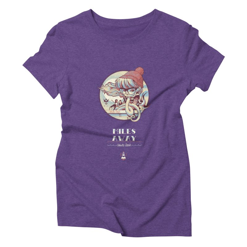 MILES AWAY - JoNAH Women's Triblend T-Shirt by mfk00's Artist Shop
