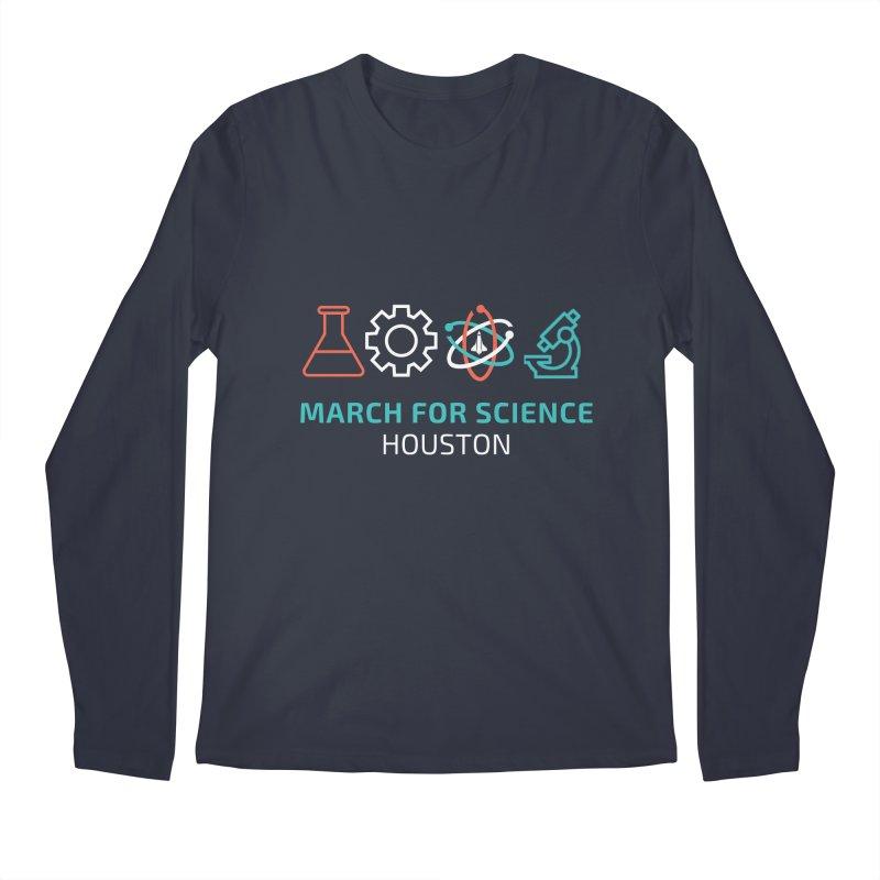 March for Science Houston Men's Regular Longsleeve T-Shirt by March for Science Houston