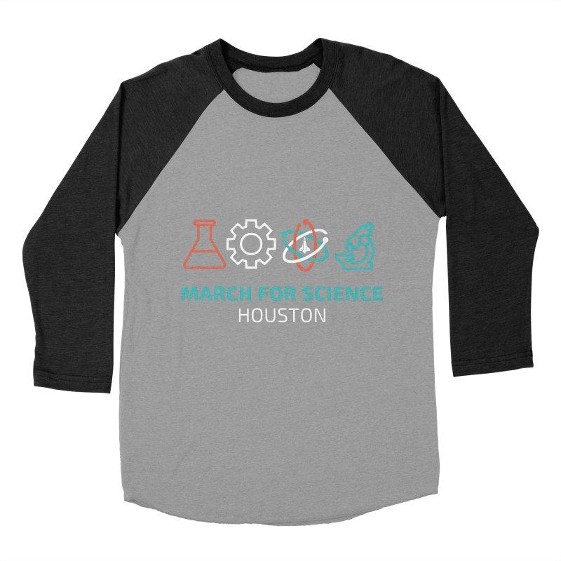 March for Science Houston Women's Baseball Triblend Longsleeve T-Shirt by March for Science Houston