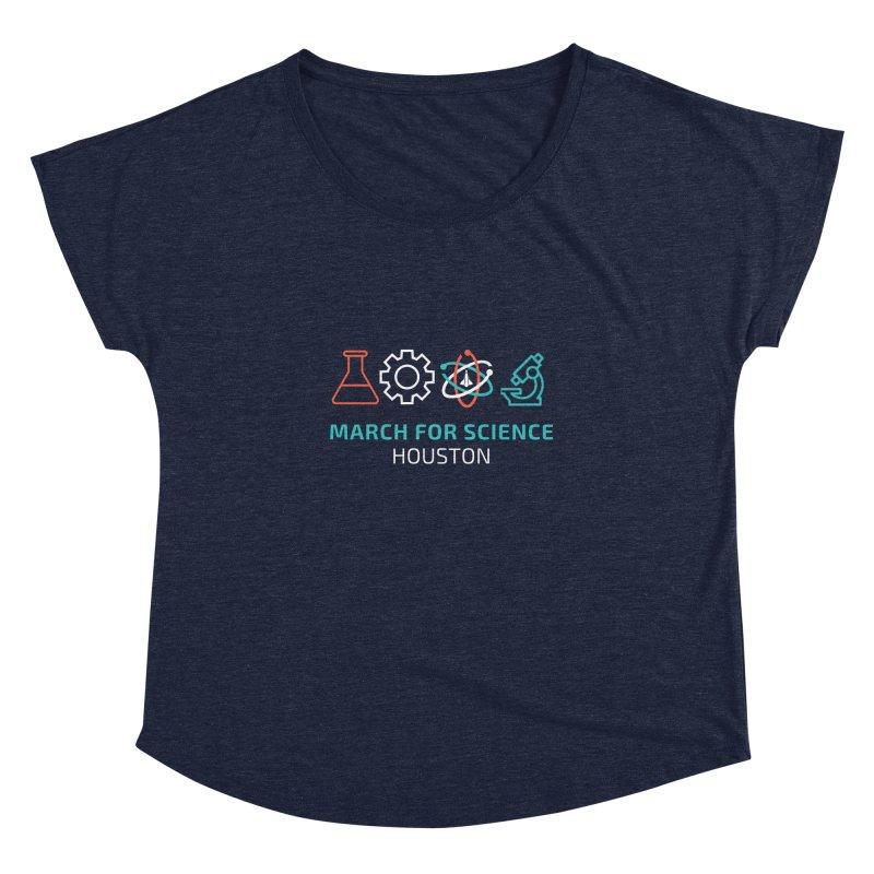 March for Science Houston Women's Dolman Scoop Neck by March for Science Houston