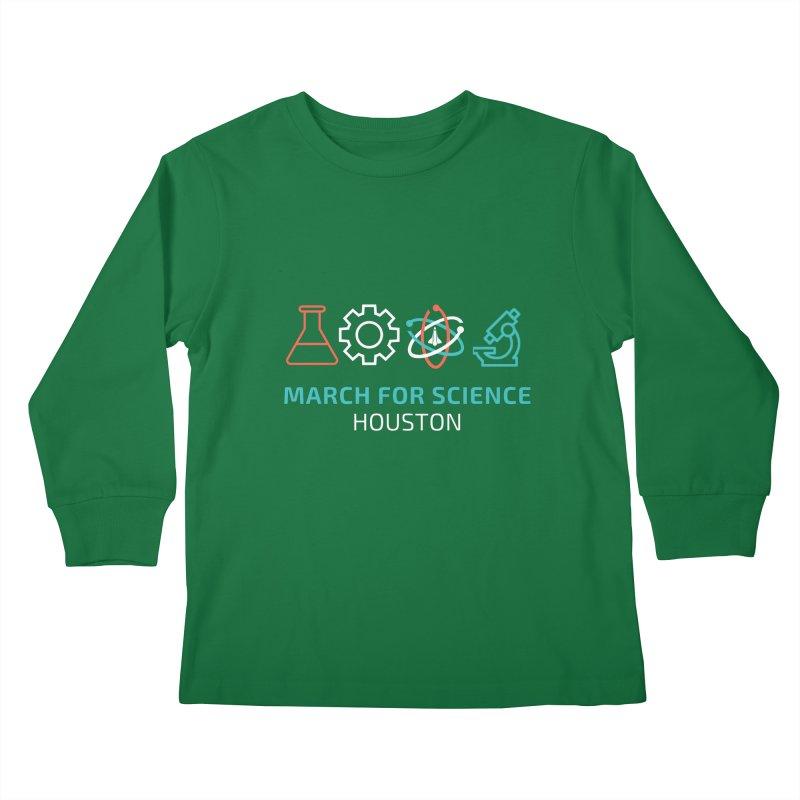 March for Science Houston Kids Longsleeve T-Shirt by March for Science Houston