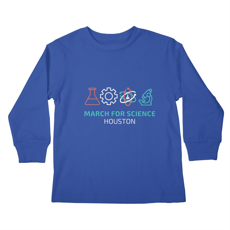 March for Science Houston Kids Longsleeve T-Shirt by March for Science Houston