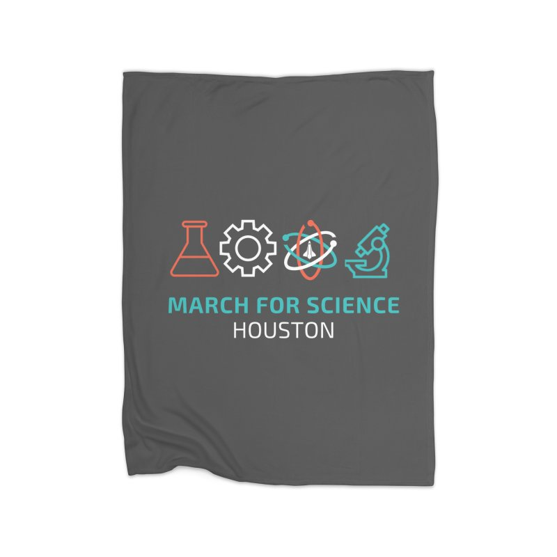 March for Science Houston Home Fleece Blanket Blanket by March for Science Houston