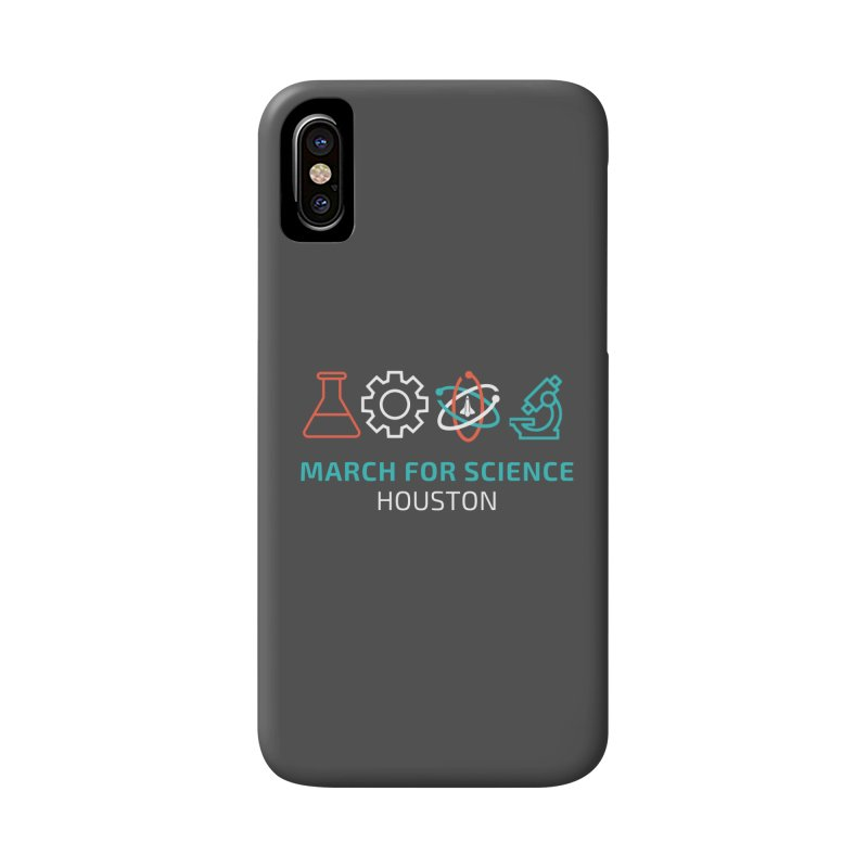 March for Science Houston Accessories Phone Case by March for Science Houston