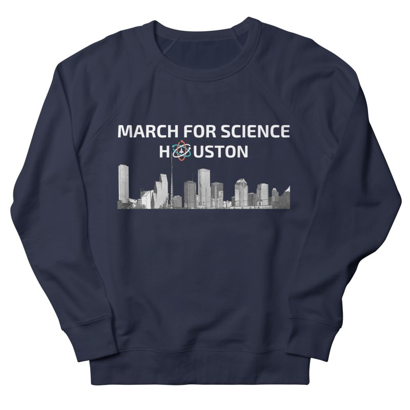 Houston Skyline - MFSH Women's French Terry Sweatshirt by March for Science Houston
