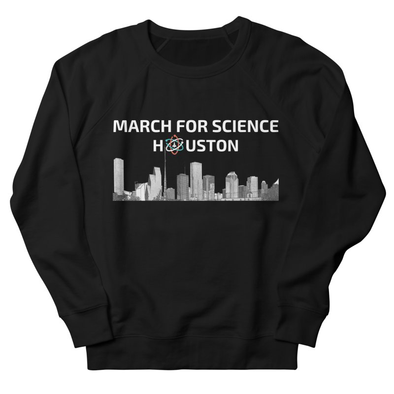 Houston Skyline - MFSH Men's French Terry Sweatshirt by March for Science Houston