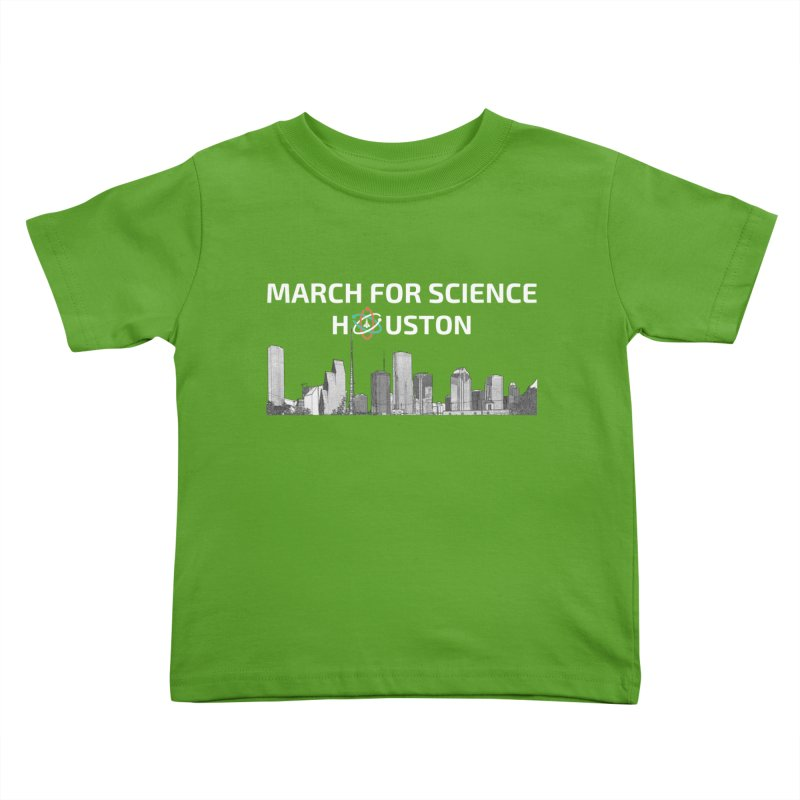 Houston Skyline - MFSH Kids Toddler T-Shirt by March for Science Houston