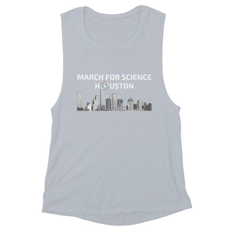 Houston Skyline - MFSH Women's Muscle Tank by March for Science Houston