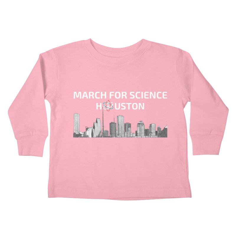 Houston Skyline - MFSH Kids Toddler Longsleeve T-Shirt by March for Science Houston