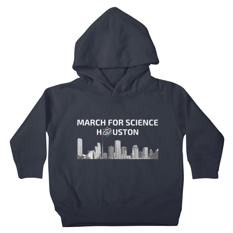 Houston Skyline - MFSH Kids Toddler Pullover Hoody by March for Science Houston