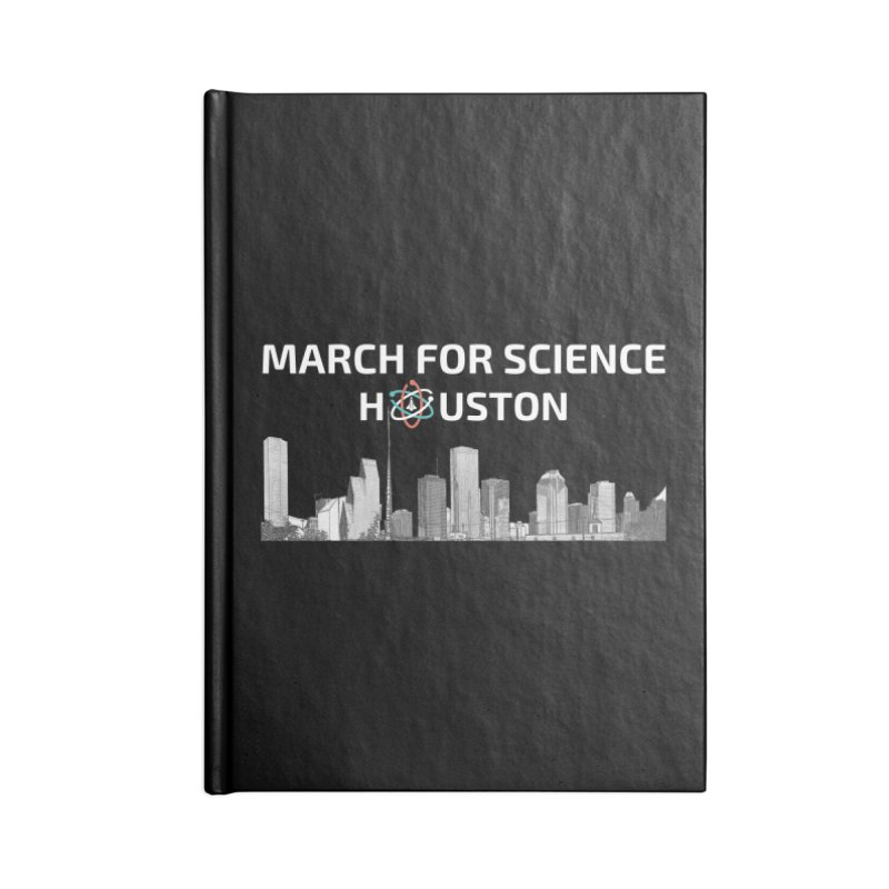 Houston Skyline - MFSH Accessories Lined Journal Notebook by March for Science Houston