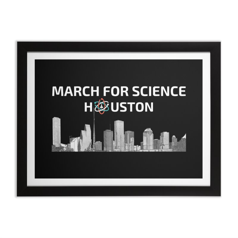 Houston Skyline - MFSH Home Framed Fine Art Print by March for Science Houston
