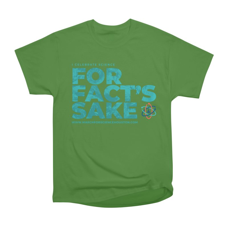 I Celebrate Science For Fact's Sake Men's Classic T-Shirt by March for Science Houston