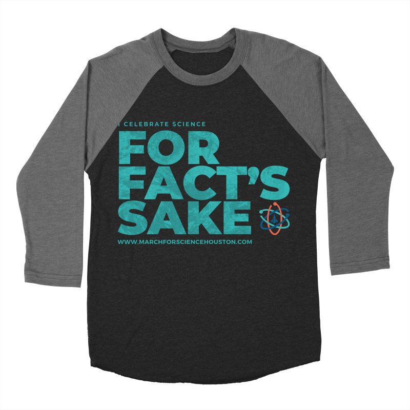 I Celebrate Science For Fact's Sake Women's Baseball Triblend Longsleeve T-Shirt by March for Science Houston