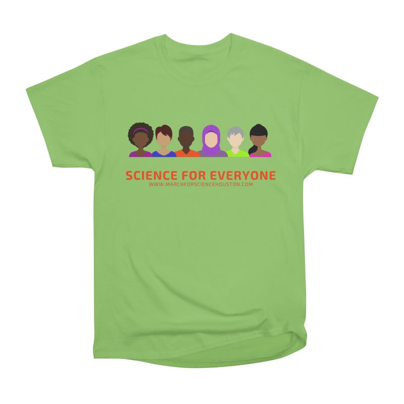 Science for Everyone Men's Heavyweight T-Shirt by March for Science Houston