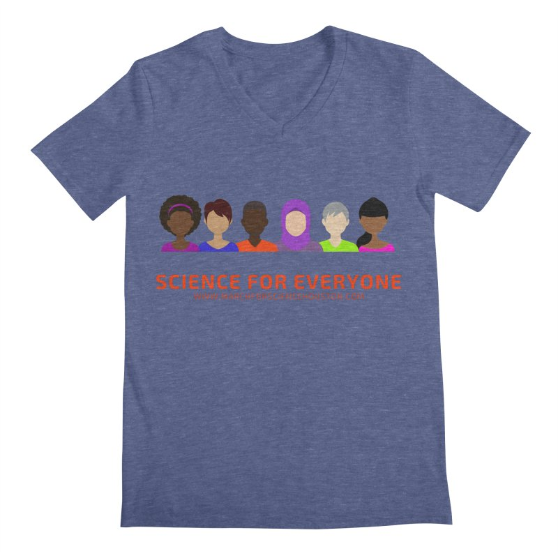 Science for Everyone Men's Regular V-Neck by March for Science Houston